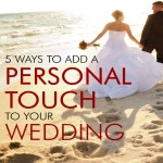 5 Ways to Add a Personal Touch to Your Wedding by Jennifer Blaske, Atlanta Wedding Pianist