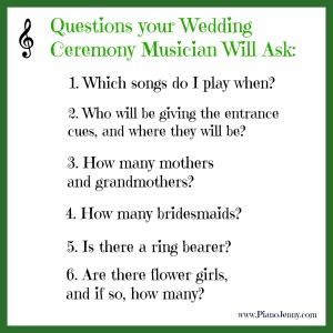Questions for your wedding ceremony musician when they do not attend wedding rehearsal