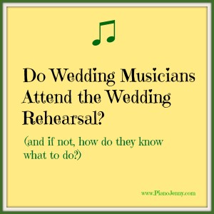 How to do wedding ceremony rehearsal with musicians