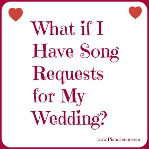 Asking your musician for Wedding Ceremony and Cocktail Song Requests