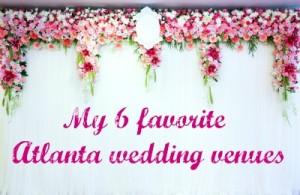 Favorite indoor and outdoor Atlanta wedding venues, including Lake Lanier