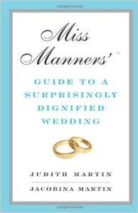 Books for Brides: Book review for Miss Manners' Guide to a Surpringly Dignified Wedding