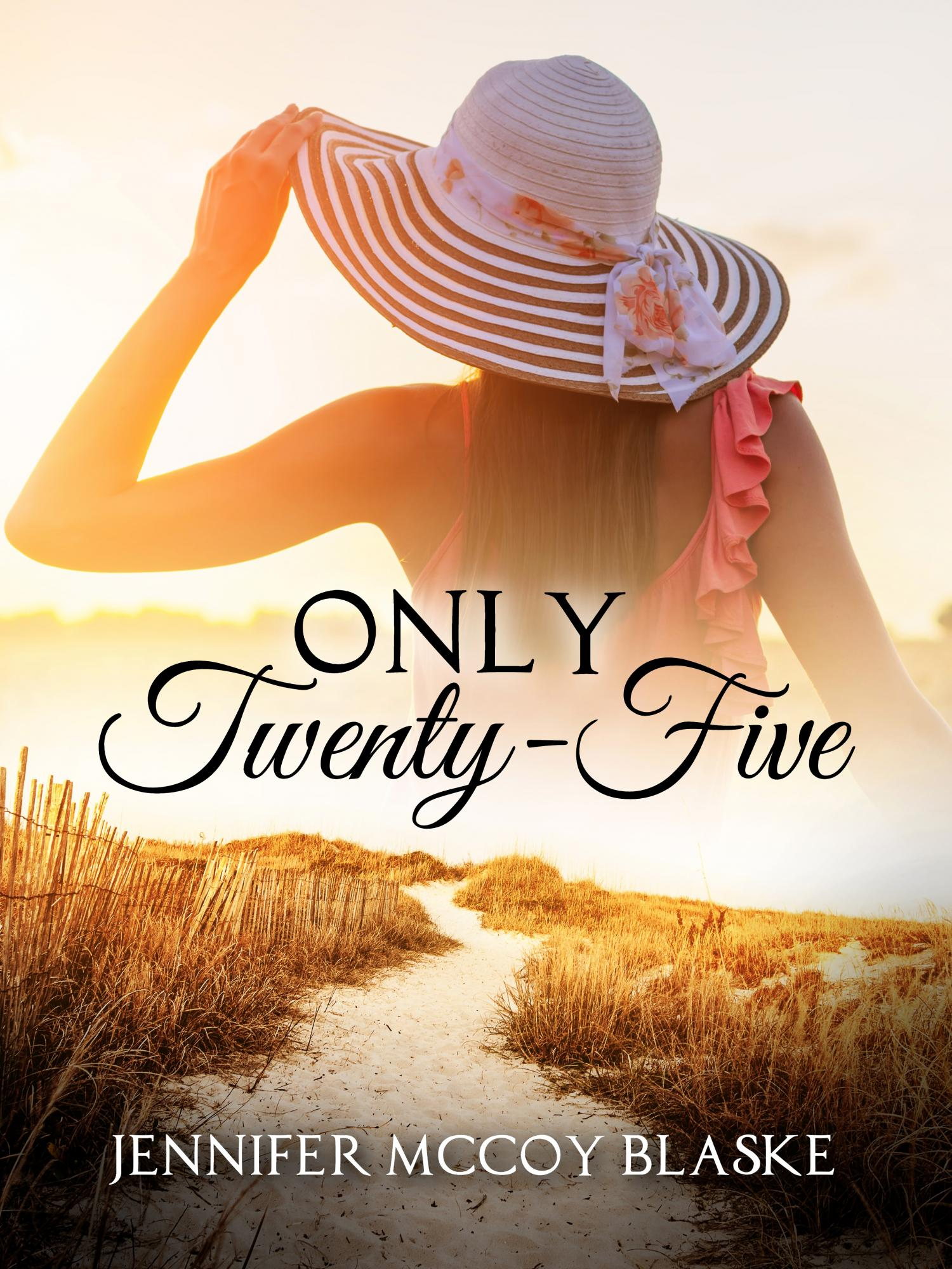 Only Twenty-Five romance Jennifer McCoy Blaske