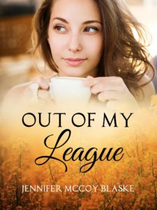 Out of My League by Jennifer McCoy Blaske