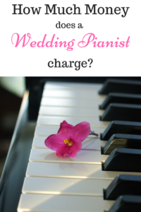 How Much Money does a wedding pianist charge_